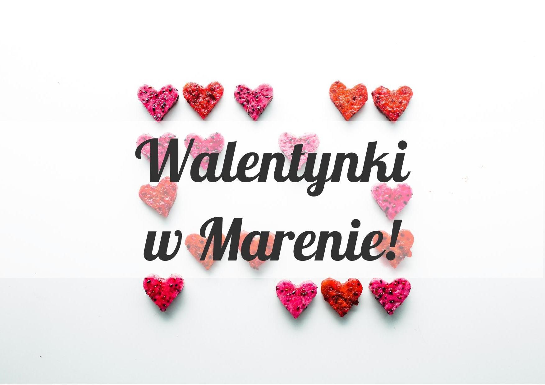 Walentynki w Marenie